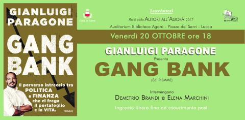 """Gianluigi Paragone a Lucca con """"Gang bank"""""""