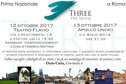 Three the Movie a Roma