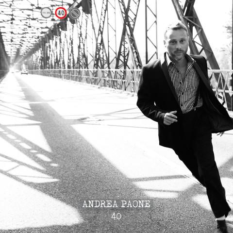 """""""40"""", primo disco di inediti di Andrea Paone"""