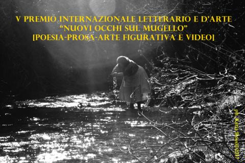 """V Premio Internazionale Letterario e d'Arte """"Nuovi Occhi sul Mugello"""""""