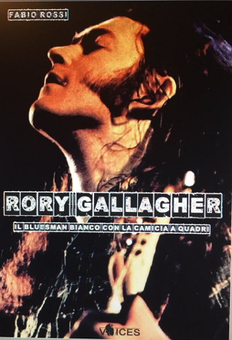Rory Gallagher, Fabio Rossi … e io fra di loro