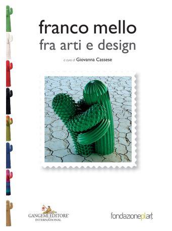 A Napoli si presenta la prima monografia su Franco Mello