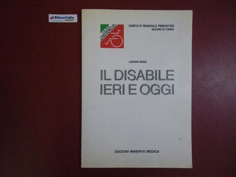 Il disabile ieri e oggi di Luciano Bussi