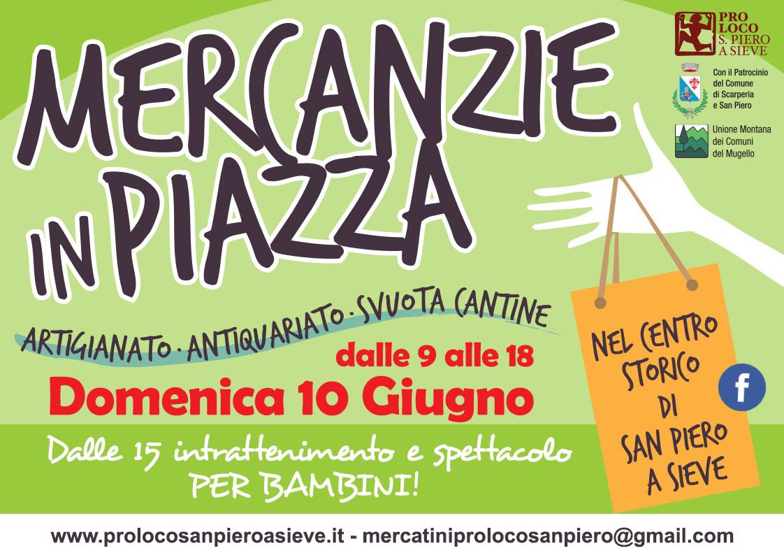 """San Piero a Sieve (FI): Domenica torna l'appuntamento di giugno con """"Mercanzie in Piazza"""""""