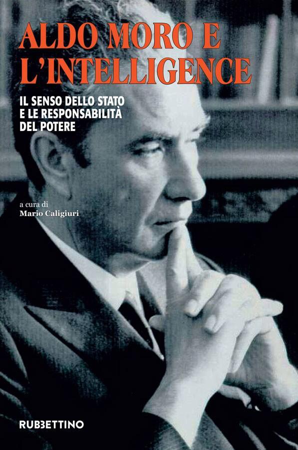 """Bari: Presentazione del libro di Mario Caligiuri """"Aldo Moro e l'intelligence. Il senso dello Stato e le responsabilità del potere"""""""