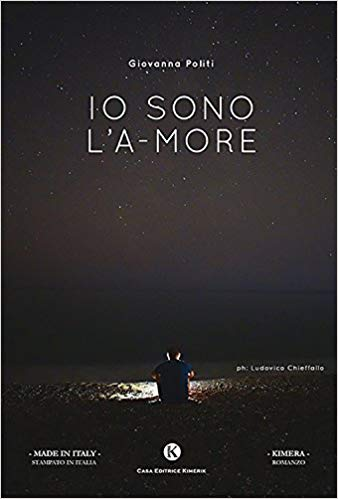 """""""Io sono l'A-more"""", il romanzo di Giovanna Politi"""