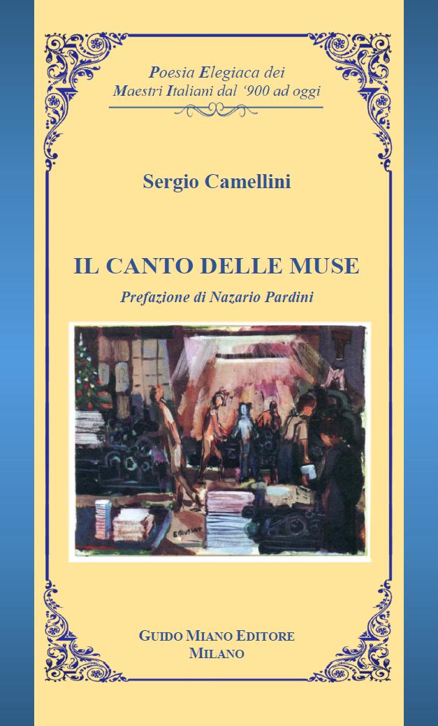Pubblicato IL CANTO DELLE MUSE del poeta SERGIO CAMELLINI