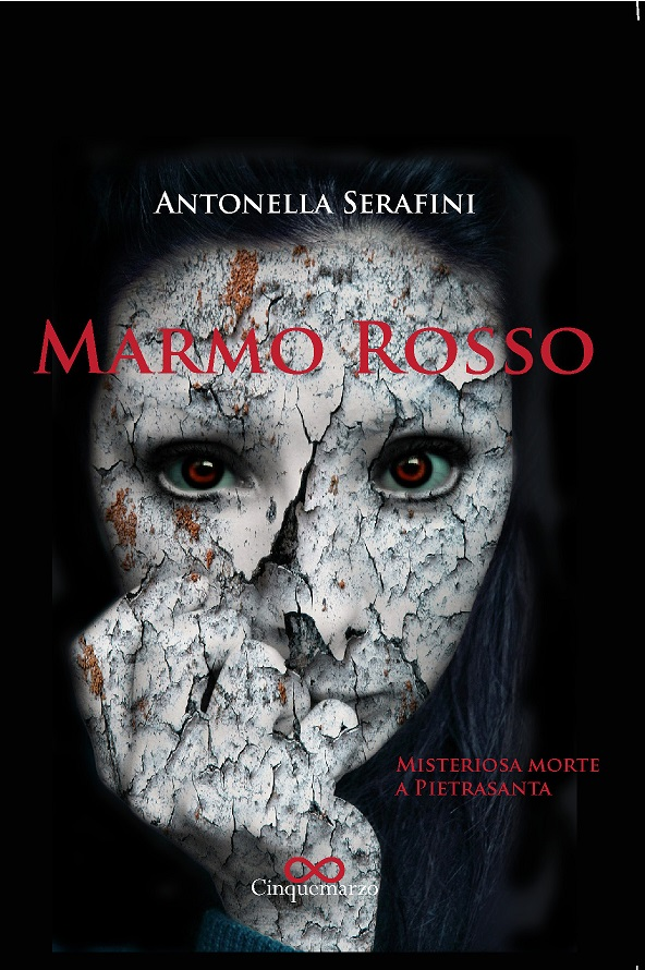 """A Forte dei Marmi l'11 agosto presentazione del libro: """"Marmo rosso"""" di Antonella Serafini"""
