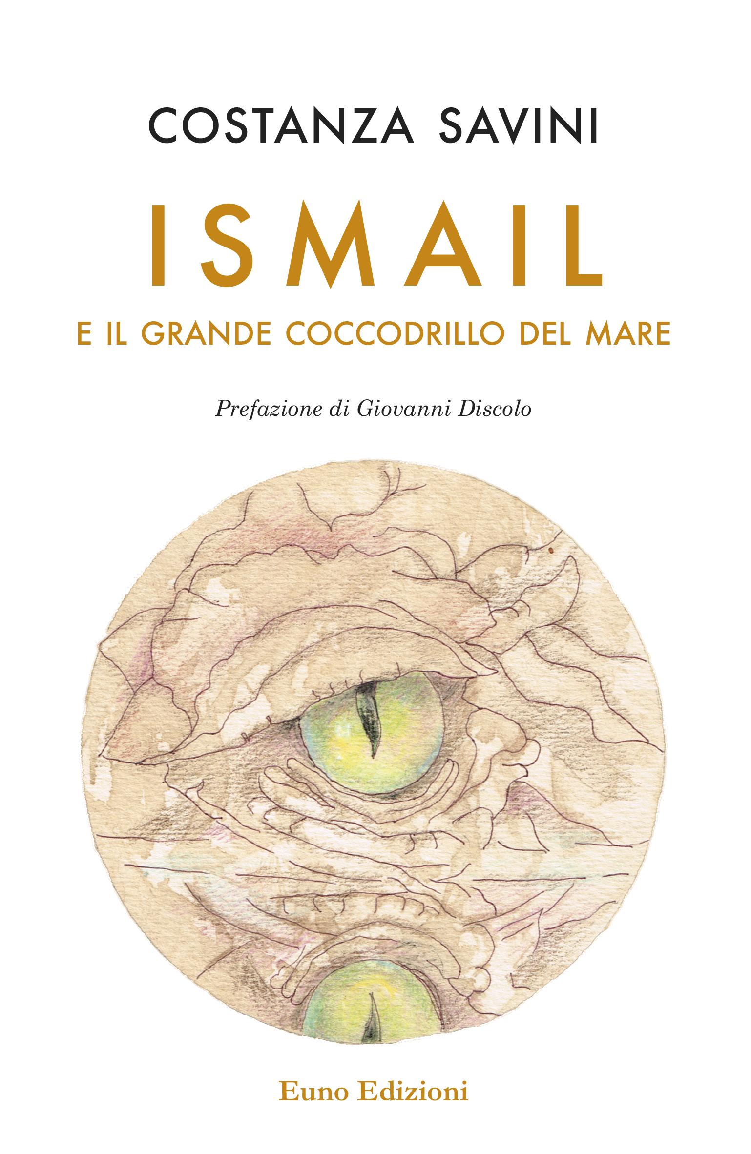"""""""Ismail e il grande coccodrillo del mare"""" di Costanza Savini,  in libreria dal 3 ottobre"""