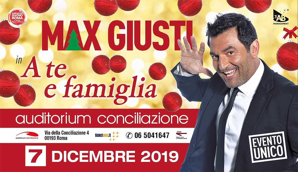 """Roma: MAX GIUSTI dedica il suo spettacolo di Natale  """"A TE E FAMIGLIA"""""""