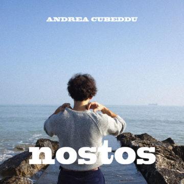 """""""Nostos"""" il nuovo album di Andrea Cubeddu"""