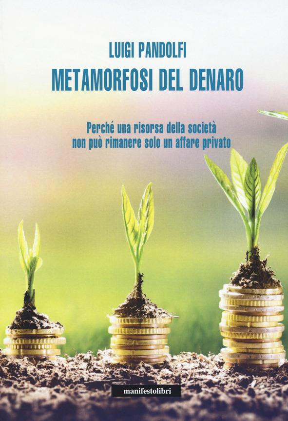 La metamorfosi del denaro