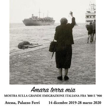 """Ad Atessa (Chieti) la mostra """"Amara terra mia"""" sulla grande emigrazione italiana fra '800 e '900"""
